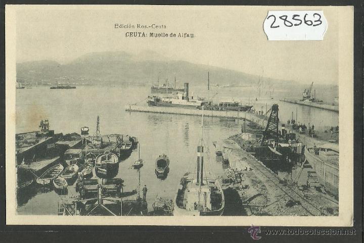CEUTA - MUELLE DE ALFAU - ED· ROS - FOTOTIPIA HAUSER Y MENET - (28563) (Postales - España - Ceuta Antigua (hasta 1939))