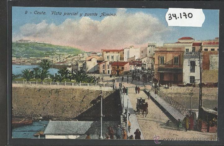 CEUTA - VISTA PARCIAL Y PUENTE ALMINA - (34170) (Postales - España - Ceuta Antigua (hasta 1939))