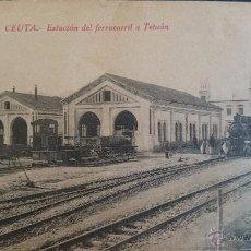 Postales: CEUTA. ESTACION FERROCARRIL A TETUAN. Lote 50703595