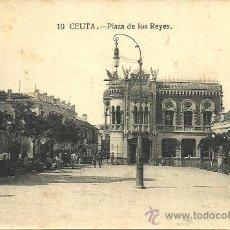 Postales: CEUTA - Nº 10. PLAZA DE LOS REYES - SIN CIRCULAR. Lote 53503492