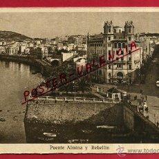 Postales: POSTAL CEUTA, PUENTE ALMINA Y REBELLIN, P82923. Lote 54079446