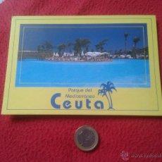 Postales: TARJETA POSTAL POST CARD CEUTA ESPAÑA PARQUE MARITIMO DEL MEDITERRANEO VER FOTO Y DESCRIPCION A. ALC. Lote 54350878