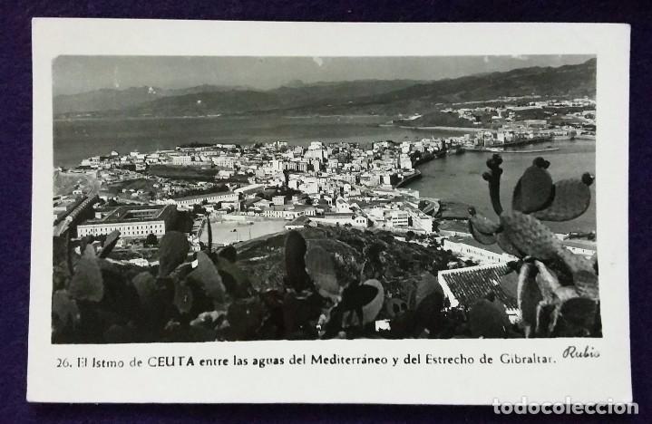 POSTAL DE CEUTA. N°26 EL ISTMO DE CEUTA ENTRE LAS AGUAS DEL MEDITERRANEO Y DEL ESTRECHO. AÑOS 50. (Postales - España - Ceuta Moderna (desde 1940))