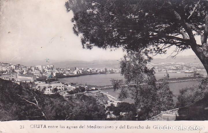 CEUTA ENTRE LAS AGUAS DEL MEDITERRANEO Y DEL ESTRECHO DE GIBRALTAR POSTAL 23 DE FOTO RUBIO VER DORSO (Postales - España - Ceuta Moderna (desde 1940))