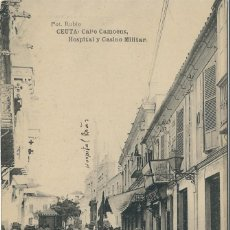 Cartes Postales: CEUTA - CALLE CAMOENS - HOSPITAL Y CASINO MILITAR. Lote 71557983