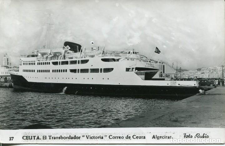 CEUTA-EL TRANSBORDADOR-VICTORIA-CORREO DE CEUTA-ALGECIRAS. FOTOGRÁFICA- 1954 (Postales - España - Ceuta Moderna (desde 1940))