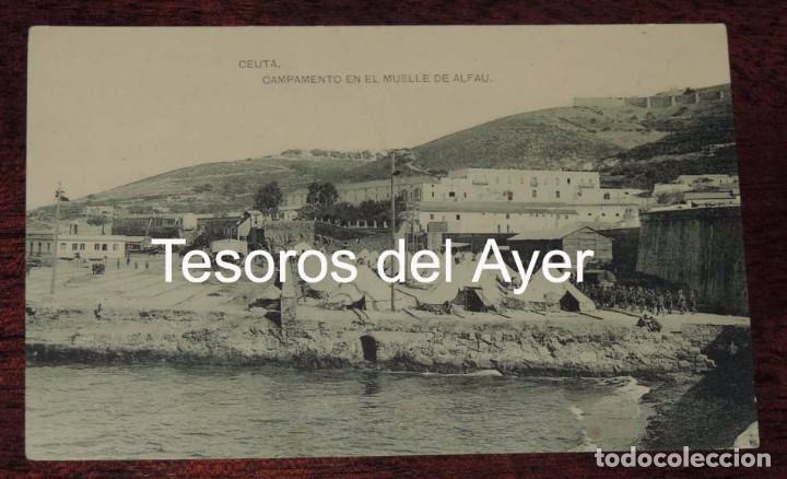 POSTAL DE CEUTA, CAMPAMENTO EN EL MUELLE DE ALFAU, ED. HAUSER Y MENET, NO CIRCULADA, ESCRITA. (Postales - España - Ceuta Moderna (desde 1940))