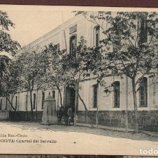 Postales: CEUTA - CUARTEL DEL SERRALLO, FOTO ROS. SIN CIRCULAR. FOTOTIPIA HAUSER Y MENET. Lote 92762480