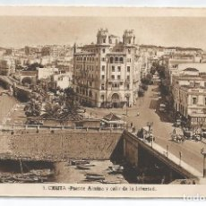 Postales: CEUTA .- Nº 3 PUENTE ALMINA Y CALLE LIBERTAD .- FOTO L. ROISIN . Lote 95449051