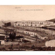 Postales: CEUTA.- CUARTEL Y PABELLONES DE INGENIEROS , HAUSER Y MENET. Lote 150372778