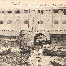 Postales: CEUTA - CUARTEL DE INTENDENCIA H. Y M. SIN CIRCULAR. Lote 112319407