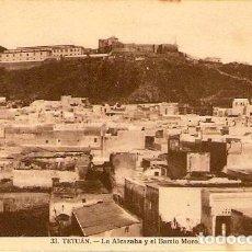 Postales: TETUAN.- LA ALCAZABA Y EL BARRIO MORO. Lote 121915251
