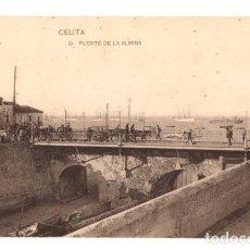 Postales: TARJETA POSTAL CEUTA. PUENTE DE LA ALMINA. Nº 15. HAUSER Y MENET. Lote 133637814