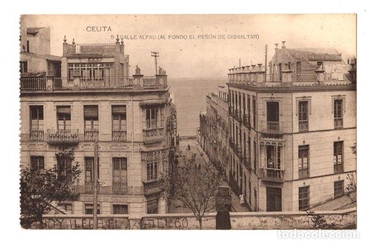 TARJETA POSTAL CEUTA. CALLE ALFAU (AL FONDO DEL PEÑON DE GIBRALTAR). Nº 9. HAUSER Y MENET (Postales - España - Ceuta Antigua (hasta 1939))
