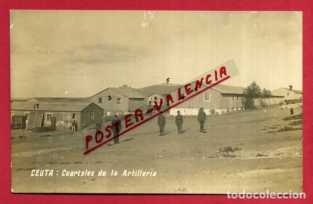 POSTAL CEUTA , CUARTELES DE LA ARTILLERIA , FOTOGRAFICA , ORIGINAL, P397 (Postales - España - Ceuta Antigua (hasta 1939))
