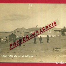 Postales: POSTAL CEUTA , CUARTELES DE LA ARTILLERIA , FOTOGRAFICA , ORIGINAL, P397. Lote 139304578