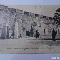 Postales: ANTIGUA POSTAL DE CEUTA, ENTRADA CUARTEL MILITAR, VER FOTOS. Lote 146471518