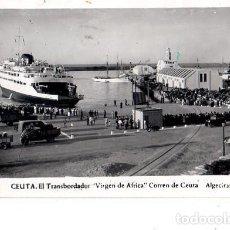 Postales: TARJETA POSTAL DE CEUTA. EL TRANSBORDADOR. VIRGEN DE AFRICA. CORREO DE CEUTA ALGECIRAS.. Lote 154781894