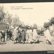 Postales: ALCAZARQUIVIR-CAMINO DEL ZOCO-ED·CASAS GOYA-VER REVERSO-(61.546). Lote 174184453