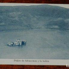 Postales: ANTIGUA POSTAL PEÑON DE ALHUCEMAS, PARCIAL, NO CIRCULADA.. Lote 183793602