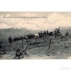 Postales: CAMPAÑA DEL RIF.- LA ARTILLERIA PROTEGIENDO EL AVANCE HACIA EL KERT.. Lote 197938928