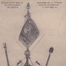 Postales: REGIMIENTO MIXTO DE ARTILLERIA RECUERDO PRIMERA JURA DE ESTANDARTE 01-X-1911. SIN CIRCULAR. Lote 205845525