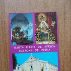 Postales: CEUTA-SANTA MARÍA DE AFRICA -PATRONA DE CEUTA . 1.966 - CIRCULADA SIN FRANQUEO. Lote 214049303