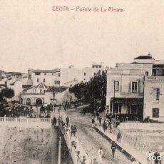 Postales: CEUTA. PUENTE DE LA ALMINA. Lote 221501823