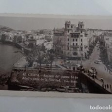 Postales: CEUTA. VISTA PUENTE 14 DE ABRIL Y CALLE LIBERTAD. 1935. II REPUBLICA.. Lote 223949757