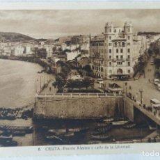 Postales: CEUTA PUENTE ALMINA CALLE DE LA LIBERTAD ED. L. ROISIN. Lote 276613143