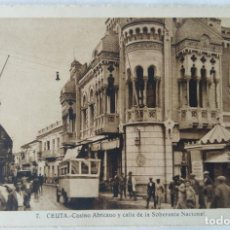 Postales: CEUTA CASINO AFRICANO Y CALLE DE LA SOBERANIA NACIONAL ED. L. ROISIN. Lote 276613233