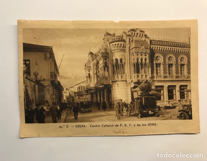 CEUTA. POSTAL NO.2, CENTRO CULTURAL DE F.E.T. Y DE LAS JONS. EDIC., M. ARRIBAS (H.1940?) S/C (Postales - España - Ceuta Moderna (desde 1940))