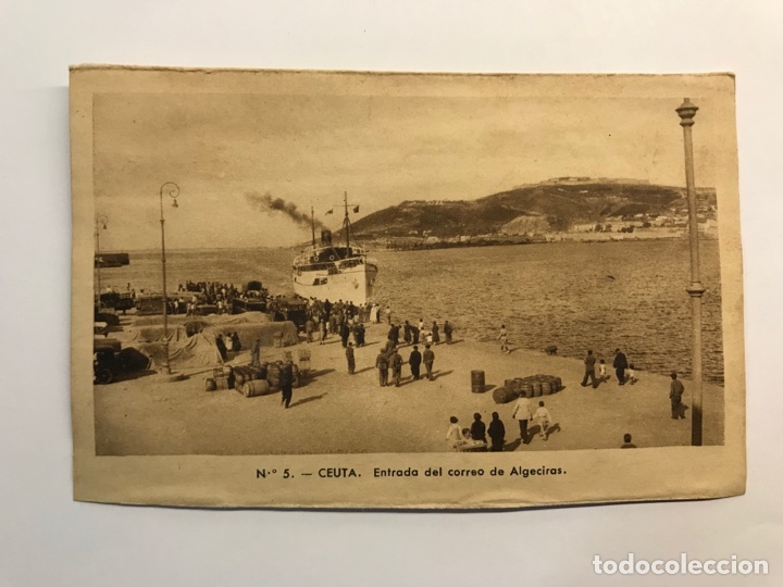 CEUTA. POSTAL NO.5, ENTRADA DEL CORREO DE ALGECIRAS. EDIC., M. ARRIBAS (H.1940?) S/C (Postales - España - Ceuta Moderna (desde 1940))