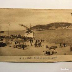 Postales: CEUTA. POSTAL NO.5, ENTRADA DEL CORREO DE ALGECIRAS. EDIC., M. ARRIBAS (H.1940?) S/C. Lote 276753263