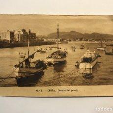 Postales: CEUTA. POSTAL NO.6, DETALLE DEL PUERTO. EDIC., M. ARRIBAS (H.1940?) S/C. Lote 276753423
