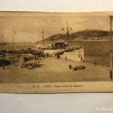 Postales: CEUTA. POSTAL NO.8, VAPOR CORREO DE ALGECIRAS . EDIC., M. ARRIBAS (H.1940?) S/C. Lote 276753708
