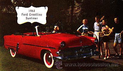 POSTAL ORIGINAL COCHE FORD CRESTLINE SUNLIER AÑO 1953 (Postales - Postales Temáticas - Coches y Automóviles)