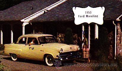 POSTAL ORIGINAL COCHE FORD MAINLINE AÑO 1953 (Postales - Postales Temáticas - Coches y Automóviles)