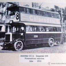 Postales: ANTIGUA POSTAL DE AUTOBÚS GCA IMPERIAL 200 AÑO 1932. Lote 40184602