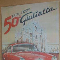 Postales: CARTEL - 50 ANIVERSARIO GIULIETTA - ES REPRODUCCION TAMAÑO 39 X 29 CM PLASTIFICADA LISTA PARA COLGAR. Lote 42529899