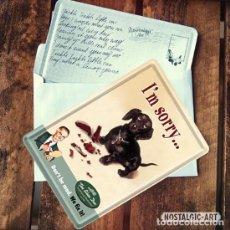 Postales: 10106 POSTAL METALICA 10X14 IM SORRY BEST FRIENDS DOGS DECORACION VINTAGE 50S NOSTALGIC ART. Lote 112703023