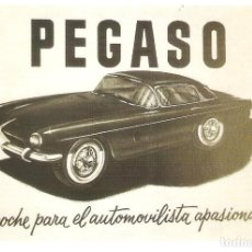 Postales: PUBLICIDAD DE EPOCA, PEGASO DEPORTIVO, EL COCHE PARA EL AUTOMOLIVISTA APASIONADO, , SIN CIRCULAR.. Lote 114723847