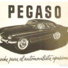 Postales: PUBLICIDAD DE EPOCA, PEGASO DEPORTIVO, EL COCHE PARA EL AUTOMOLIVISTA APASIONADO, , SIN CIRCULAR.. Lote 114723907