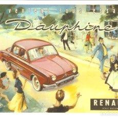 Postales: PUBLICIDAD DE EPOCA, RENAULT DAUPHINE, SIN CIRCULAR.. Lote 114724863