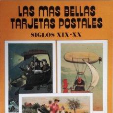 Postales: LAS MAS BELLAS TARJETAS POSTALES : SIGLO XIX-XX. Lote 132833050