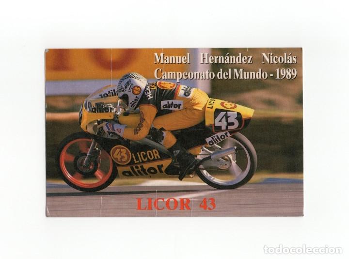 LICOR 43 - CAMPEONATO DEL MUNDO 1989 - MANUEL HERNANDEZ NICOLAS (Postales - Postales Temáticas - Coches y Automóviles)