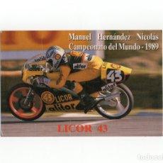 Postales: LICOR 43 - CAMPEONATO DEL MUNDO 1989 - MANUEL HERNANDEZ NICOLAS. Lote 175137507