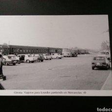 Postales: GIRONA VIAJEROS PARA LOURDES PARTIENDO EN MERCANCIAS 49 RENAULT SEAT CITROEN. Lote 200742396