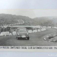Postales: FOTOGRAFIA DEL RALLY, IV PRUEBA CAMPEONATO SOCIAL CLUB AUTOMOVILISTICO 600, 1961, FOTO A. IBAÑEZ, MA. Lote 204147248
