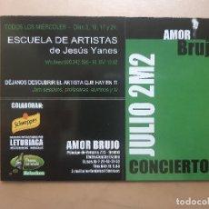 Postales: FLYER INVITACION DESCUENTO ENTRADA DISCOTECA SALA AMOR BRUJO 2002 MADRID. Lote 234059180